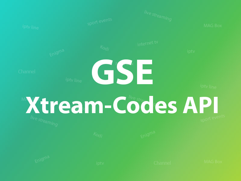 GSE Xtream Codes API