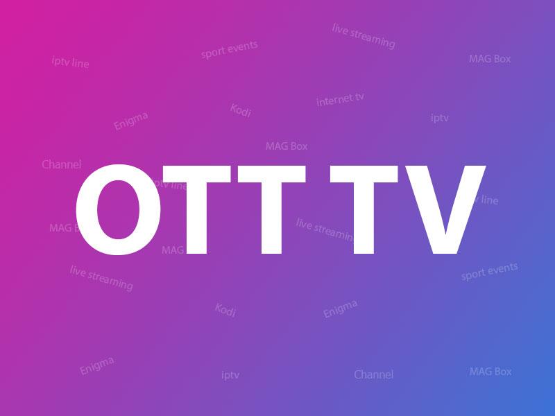 What is OTT TV