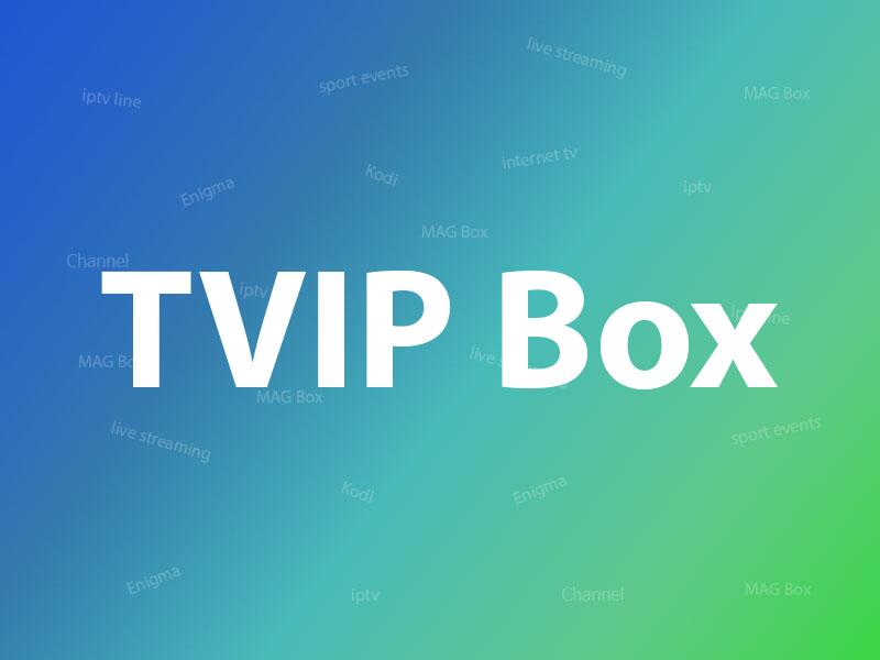 TVIP Box