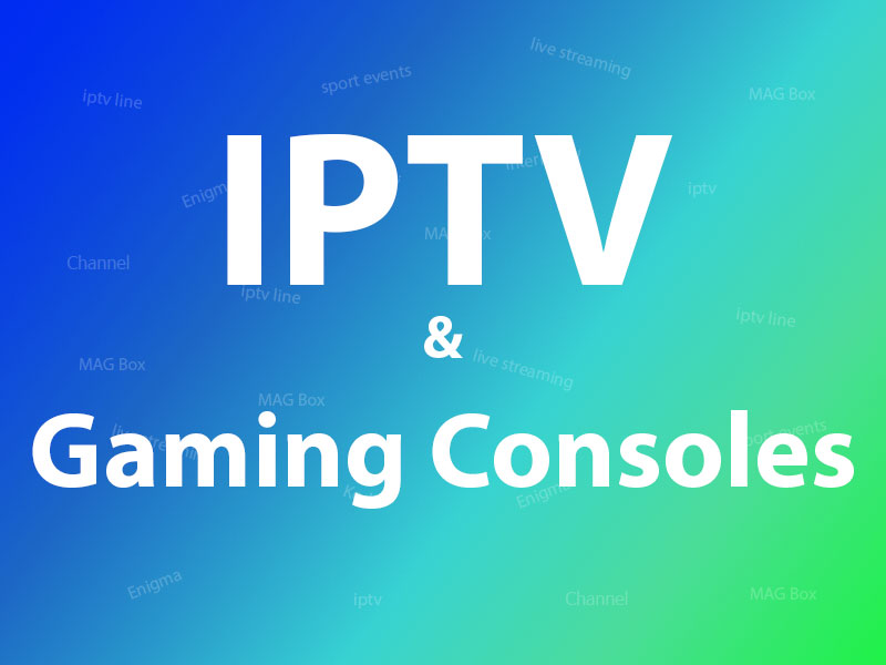 IPTV on game consoles