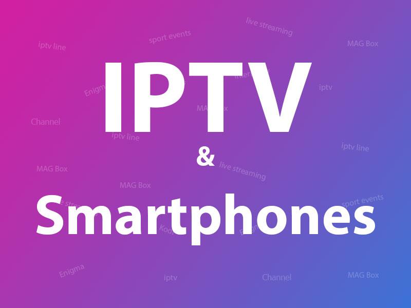 IPTV on Smartphone