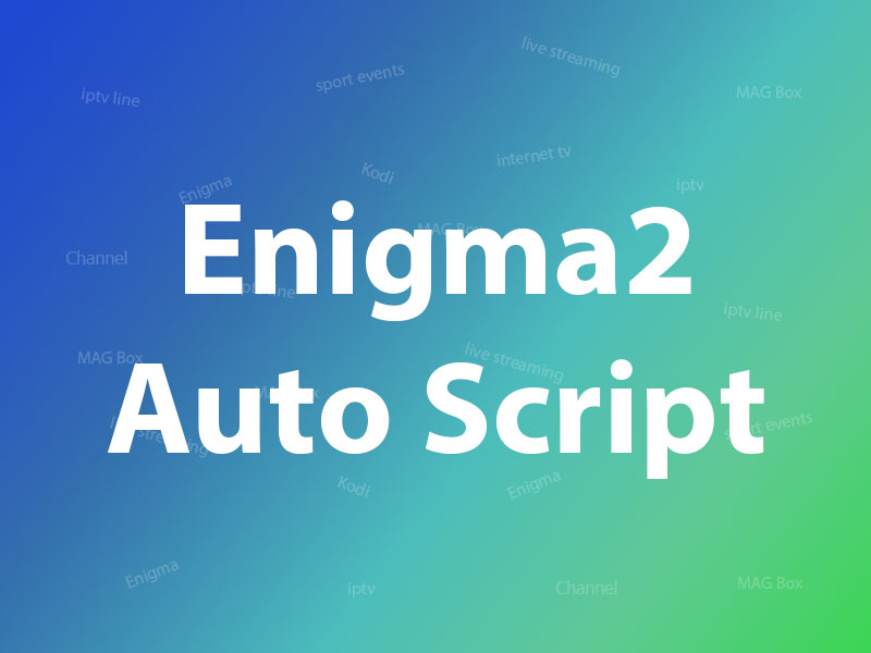 Enigma 2 Autoscript